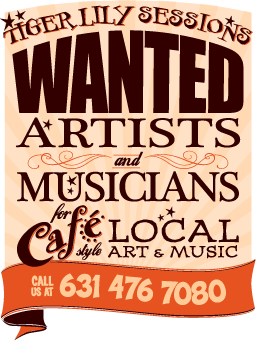 Tiger Lily Sessions: WANTED Artists & Musicians for Café Style Local Art & Music